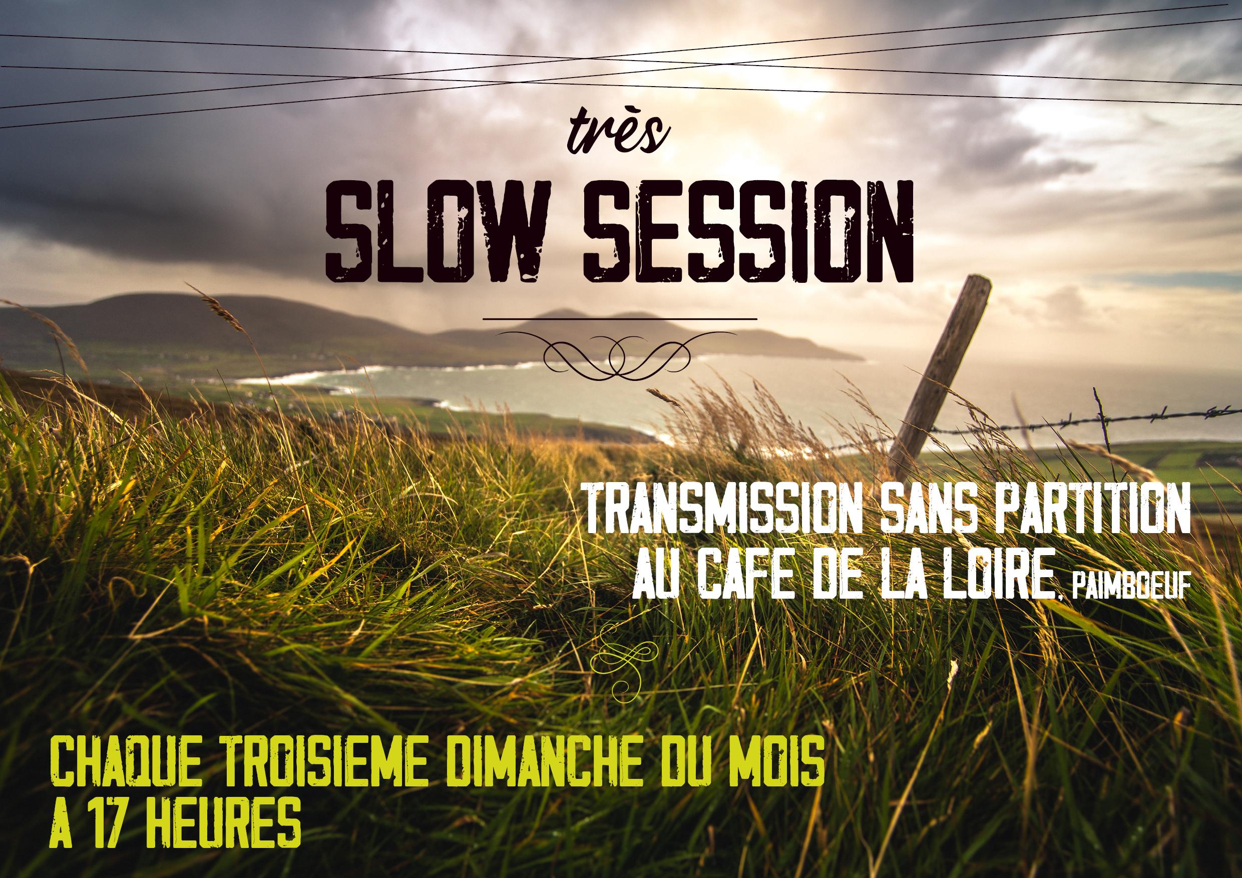 Slow Session